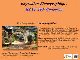 "Expo photos Esat Apf Concorde - guichainville - Eure - vente série photos ""en superposition"""
